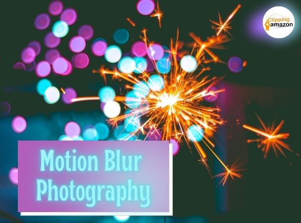 Motion Blur Photography: What Is Motion Blur in Photography and How to Capture It