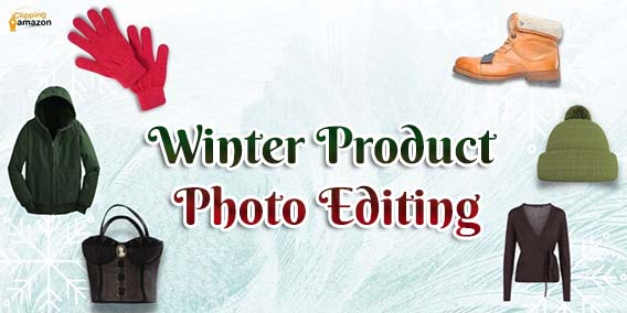 Winter Product Photo Editing: Increase Your Online Sales!!